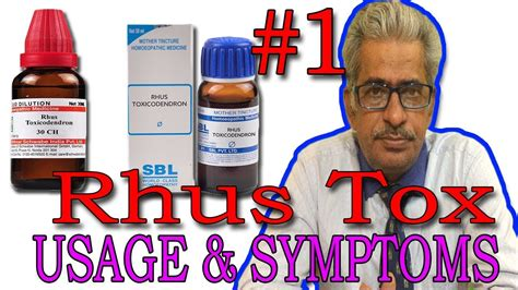 Rhus Tox (Part 1) - Usage & Symptoms in Homeopathy by Dr P